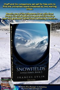 Loyals Series, Book 3: Snowfields book with blurb graphic