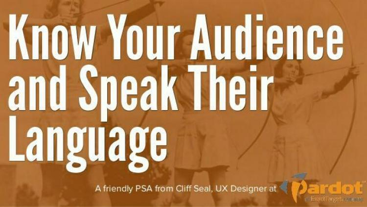 know yoir audience by speaking their language