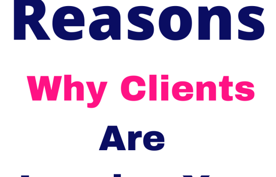 Possible Reasons Freelance Clients Leave