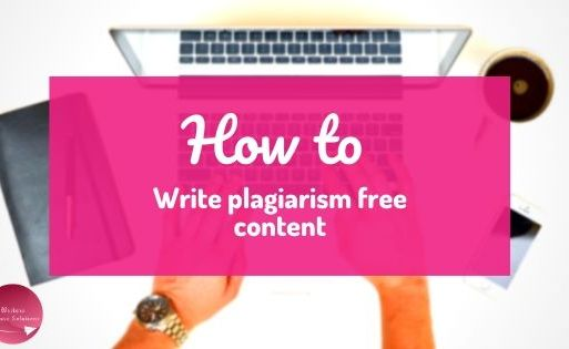 How to write plagiarism free content