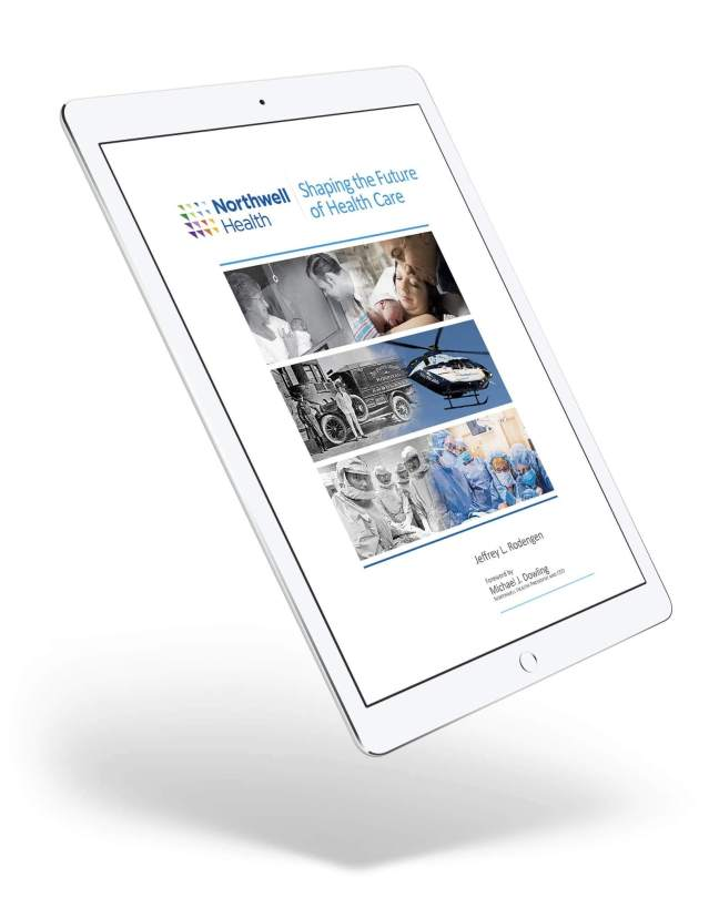 Northwell Health: Shaping the Future of Health Care (eBook)