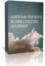 Launch Plan: Your Path to Becoming a Successful Entrepreneur - Jon Cook