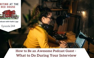 244 How to Be an Awesome Podcast Guest – What To Do During Your Interview