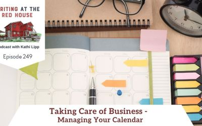 249 Taking Care of Business – Managing Your Calendar