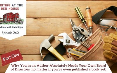 260 – Why You as an Author Absolutely Need a Board of Directors (No Matter if You've Published a Book Yet)