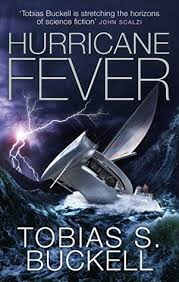 Hurricane Fever by Tobias S. Buckell