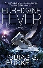 Hurricane Fever by Tobias S. Buckell
