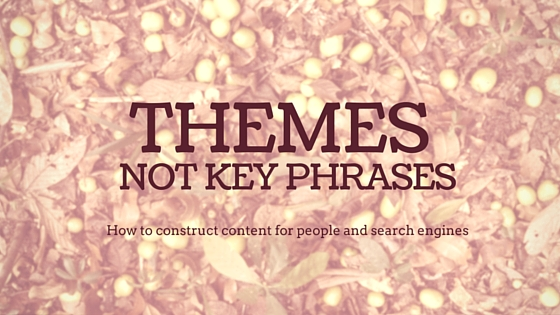 Themes not key phrases