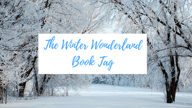Winter Wonderland Book Tag