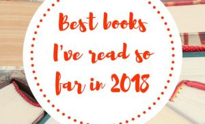 "Top 5 Wednesday – ""Best Books I've Read So Far in 2018"""