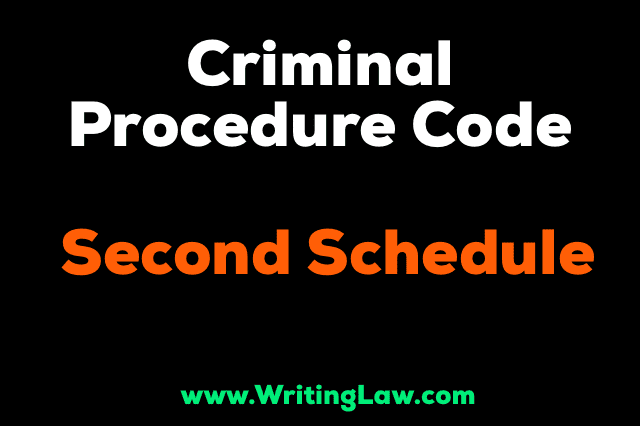 Second Schedule of CrPC