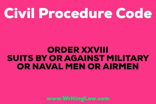 SUITS BY OR AGAINST MILITARY OR NAVAL MEN OR AIRMEN