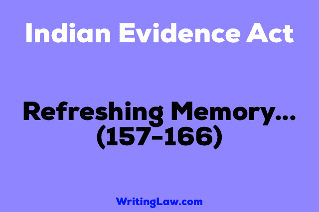 Section 157-166 of Indian Evidence Act