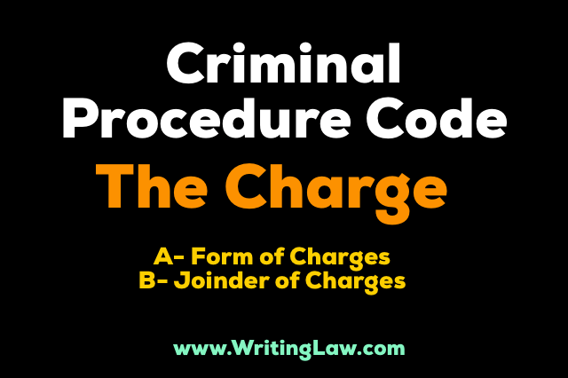 Charges CrPc Form of Charges and Joinder of Charges
