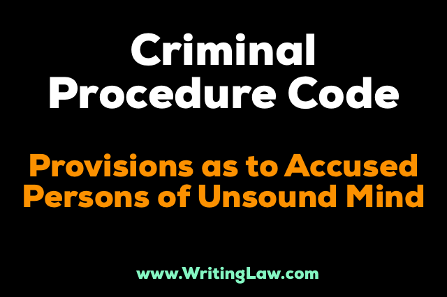 chapter xxv of crpc - Provisions As To Accused Persons Of Unsound Mind