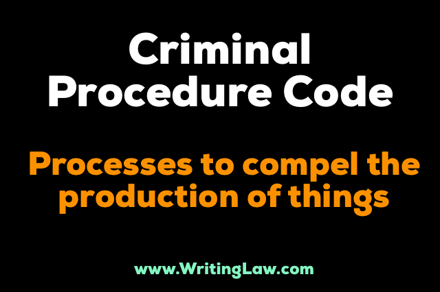 Processes to compel the production of things CrPC