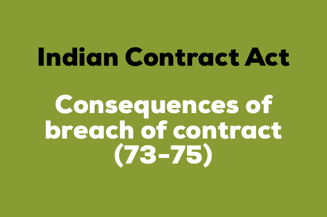 CONSEQUENCES OF BREACH OF CONTRACT