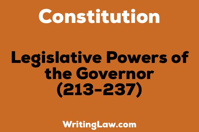 LEGISLATIVE POWER OF THE GOVERNOR
