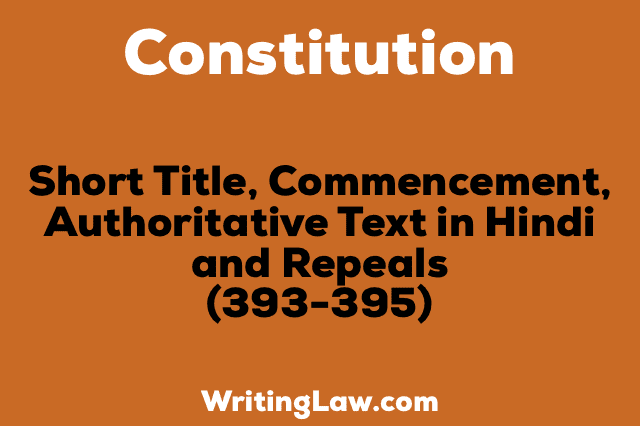 SHORT TITLE, COMMENCEMENT, AUTHORITATIVE TEXT IN HINDI AND REPEALS