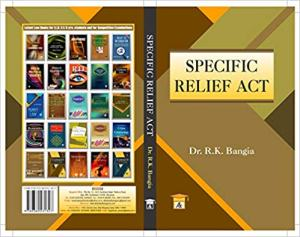 Specific Relief Act by RK Bangia