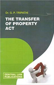 Transfer of Property Act by GP Tripathi