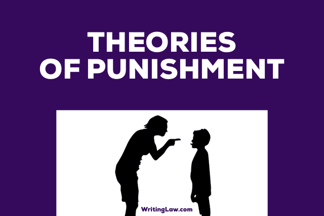 Theories of Punishment in Law Writing Law