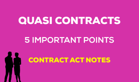 Quasi Contracts-Indian Contract Act Notes for students