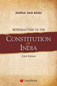 Constitution of India by Durga Das Basu