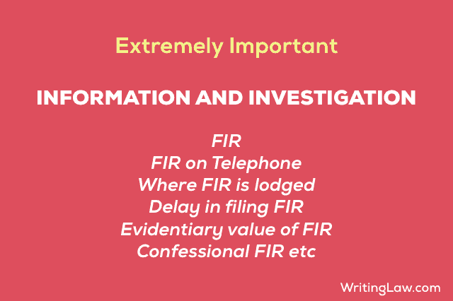 Information and Investigation : FIR : CrPC Notes - WRITINGLAW