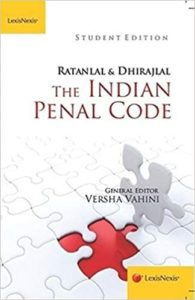 Indian Penal Code by Ratanlal and Dhirajlal student edition