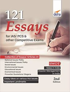 121 Essays for IAS: PCS & other Competitive Exams