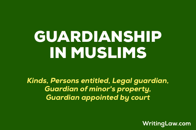 Guardianship in Muslim Law