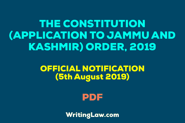 President's Notification about Jammu and Kashmir on 5th August 2019