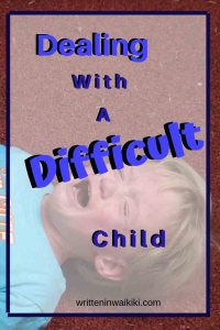 Dealing with a difficult child pinterest toddler throwing tantrum