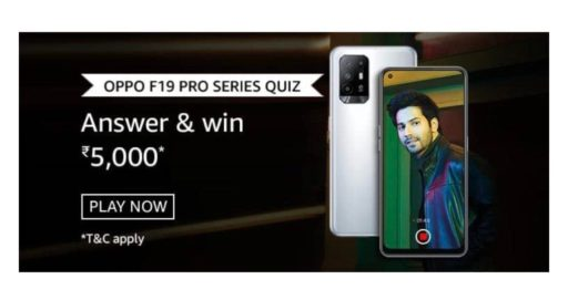 Amazon Oppo F19 Pro Series Quiz Answers