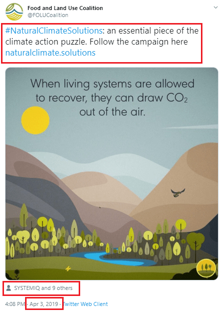 "April 3, 2018, Food and Land Use Coalition promoting the freshly launched ""Natural Climate Solutions"" campaign and website. Tagged users included SYSTEMIQ, EAT, New Climate Economy, SDSN, Alliance for a Green Revolution in Africa (AGRA) WBCSD, IIASA, World Resources Institute, Unilever, and Yara International"