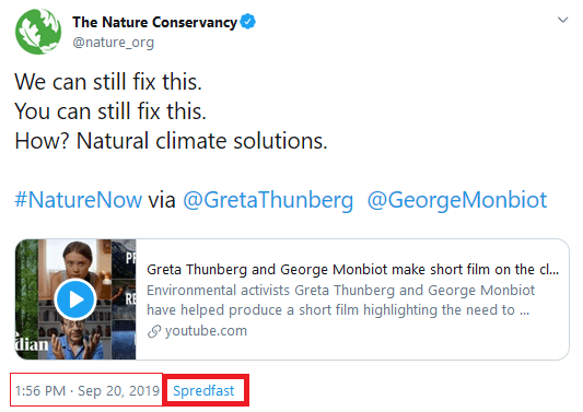 "September 20, 2019: The Nature Conservancy promoting the film with term ""natural climate solutions"". Tagged are Thunberg and Mobiot. Note the utilization of the ""Spredfast"" software"