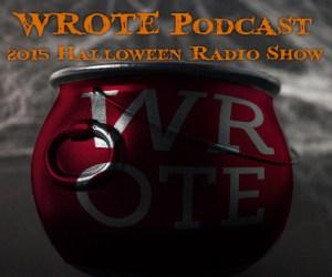 WROTE-2015-Halloween-Radio-Show