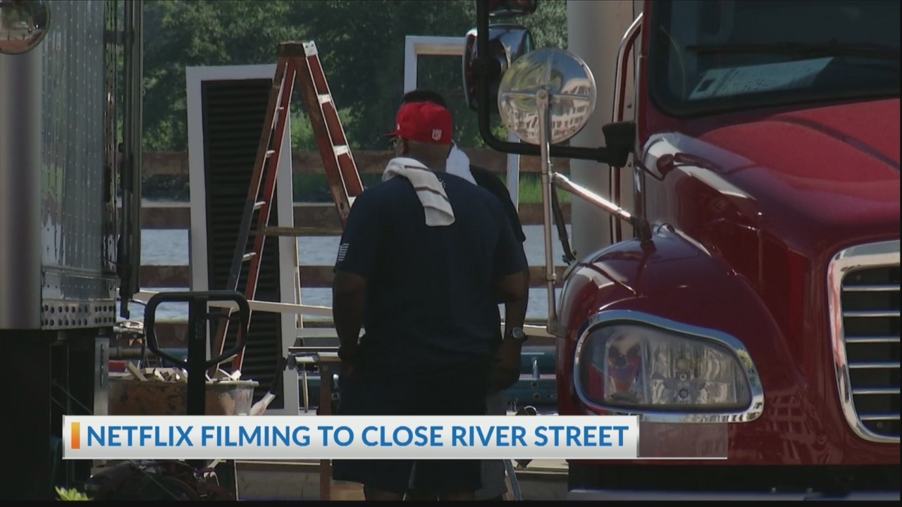 Netflix filming will close portions of River Street