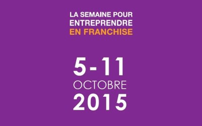 La Semaine Pour Entreprendre En Franchise 2015