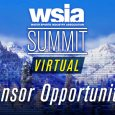 This year's WSIA Summit will be held virtually, but there are still great opportunities to promote your brand to this VIP audience!