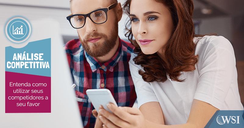 Análise competitiva: supere seus concorrentes na internet