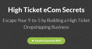 Earnest Epps - High Ticket Ecom Secrets Download