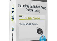 Option Pit – Maximizing Profits With Weekly Options Download