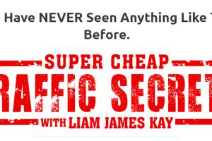 Liam James Kay – The Super Cheap Traffic Secrets + OTO 1 Download