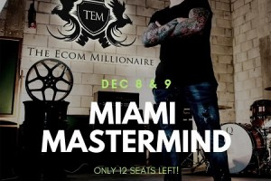 Gabriel Beltran - The Ecom Millionaire Miami Mastermind Download