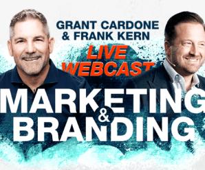 [SUPER HOT SHARE] Grant Cardone and Frank Kern – Branding Webinar Download