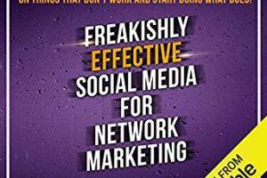 Audiobook - Freakishly Effective Social Media for Network Marketing Download
