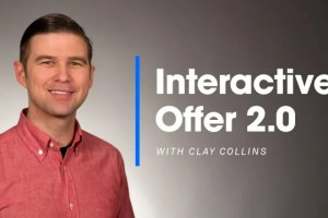 Clay Collins – Interactive Offer 2.0 DownloadClay Collins – Interactive Offer 2.0 Download