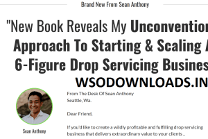 Sean Anthony – 6-Figure Drop Servicing Business Method Download